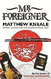 Mr. Foreigner (0297828991) by Matthew Kneale