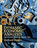 img - for Dynamic Economic Analysis: Deterministic Models in Discrete Time by Gerhard Sorger (2015-04-06) book / textbook / text book