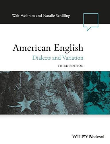 American English: Dialects and Variation ( 3rd Edition)