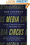 Media Circus: A Look at Private Trage...