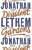 Dissident Gardens