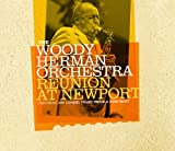 echange, troc The Woody Herman Orchestra - Reunion At Newport