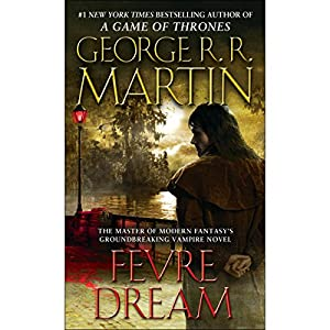 Fevre Dream Audiobook