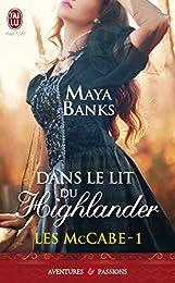Dans le lit du Highlander