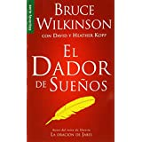 El Dador de Suenos = The Dream Giver (Spanish Edition) (Serue Favoritos)