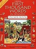 First 1000 Words in Spanish Sticker Book