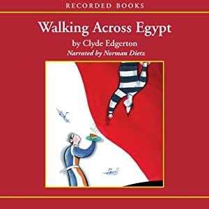 Walking Across Egypt | [Clyde Edgerton]