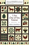 I Am One of You Forever: A Novel (0807114103) by Fred Chappell