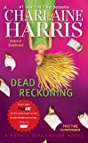 Dead Reckoning: A Sookie Stackhouse Novel