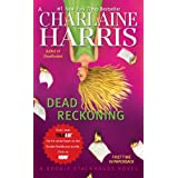Dead Reckoning: A Sookie Stackhouse Novel ~ Charlaine Harris