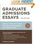 Graduate Admissions Essays, Fourth Ed...