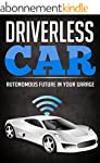 Autonomous Car Vehicles Technology: D...