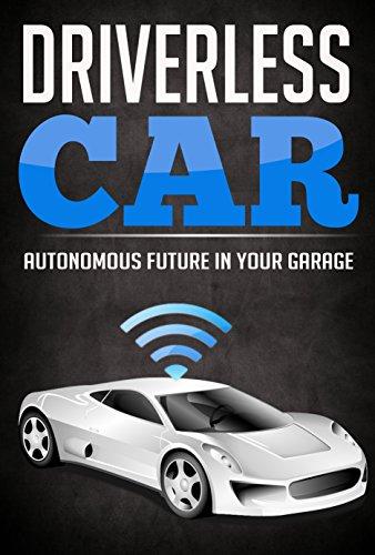 Autonomous Car Vehicles Technology: Driverless Future In Your Garage Cost (Autonomous Car compare prices)