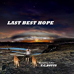 Last Best Hope | [T.C. Butts]