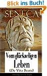 Seneca: Vom gl�ckseligen Leben (De Vi...