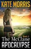The McClane Apocalypse: Book One