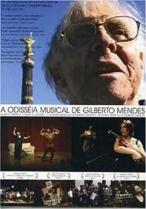 A Odisseia Musical De Gilberto Mendes