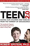 Teen 2 0: Saving Our Children and Families from the Torment of Adolescence