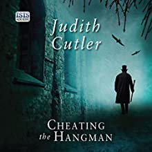 Cheating the Hangman Audiobook by Judith Cutler Narrated by David Thorpe