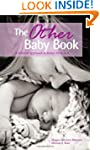 The Other Baby Book: A Natural Approa...