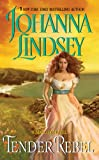 img - for Tender Rebel (Malory-Anderson Family Book 2) book / textbook / text book