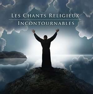 Les Chants Religieux Incontournables