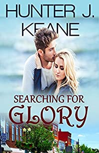 Searching For Glory by Hunter J. Keane ebook deal