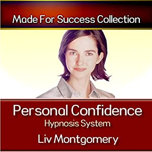 Personal Confidence Hypnosis System Audiobook