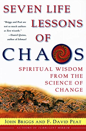 Seven Life Lessons of Chaos: Spiritual Wisdom from the...