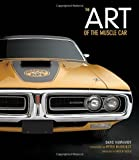 Art of the Muscle Car: Collector's Edition