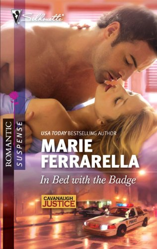 Image of In Bed with the Badge (Silhouette Romantic Suspense) (Cavanaugh Justice)