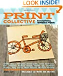 Print Collective: Screenprinting Tech...