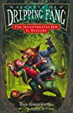 Secrets of Dripping Fang, Book Five: The Shluffmuffin Boy Is History (0152060359) by Greenburg, Dan