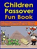 Children s Passover Fun Book: 68 Pages: Seder   Haggadah   Afikomen   Moses   Ten Plagues   Chametz   Matzah   Songs
