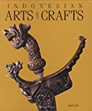 img - for Indonesian Arts and Crafts book / textbook / text book