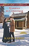 Married by Christmas (Love Inspired Historical\Smoky Mountain Matches)