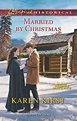 Married by Christmas (Love Inspired Historical)