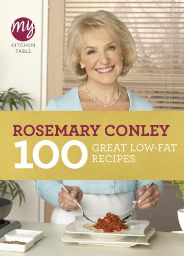 100 Great Low-Fat Recipes: My Kitchen Table