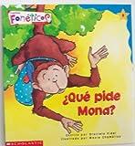 Que Pide Mona? (Cuentos Foneticos de Scholastic, 8)