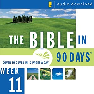 The Bible in 90 Days: Week 11: Matthew 27:1 - Acts 6:15 (Unabridged) Audiobook