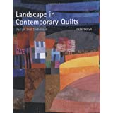 Landscape in Contemporary Quilts: Design and Technique ~ Ineke Berlyn