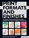 echange, troc Edward Denison, Jessica Glaser, Scott Witham, Carolyn Knight, LOEWY - Print and production finishes sourcebook: a visual compendium of materials, printing, and finishing