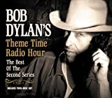 echange, troc Bob Dylan - Theme Time Radio Hour: The Best Of The Second Series