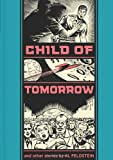 img - for Child Of Tomorrow: And Other Stories book / textbook / text book