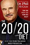The 20/20 Diet: Turn Your Weight Loss…