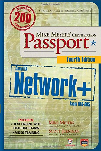 Mike Meyers' Comptia Network+ Certification Passport: Exam N10-005 (Mike Meyers' Certification Passport)