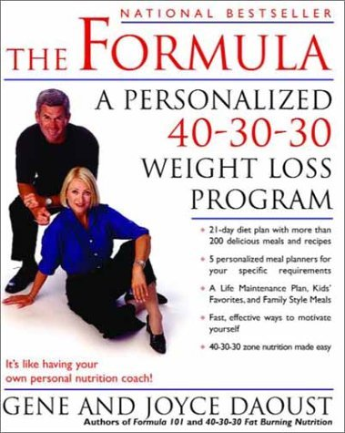 The Formula: A Personalized 40-30-30 Fat-Burning Nutrition Program (Paperback)