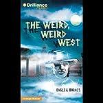 The Weird, Weird West: Strange Matter #16 |  Engle, Barnes