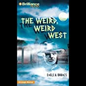 The Weird, Weird West: Strange Matter #16 |  Engle,  Barnes