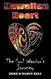 img - for Hawaiian Heart: The Soul Warrior's Journey (Volume 1) book / textbook / text book